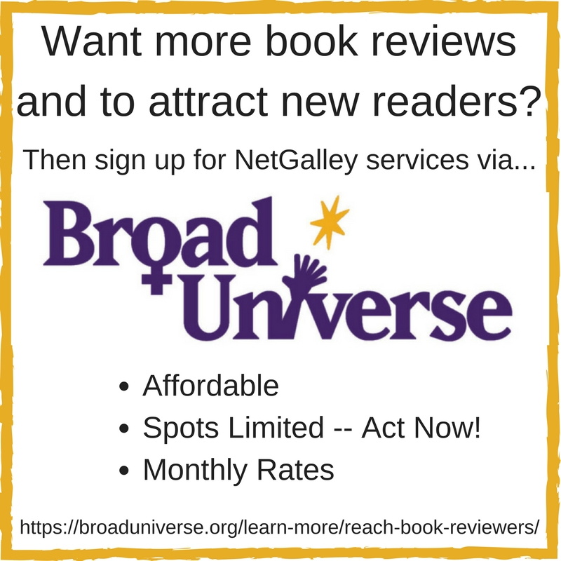 Reach Book Reviewers Through NetGalley using the service at broaduniverse.org