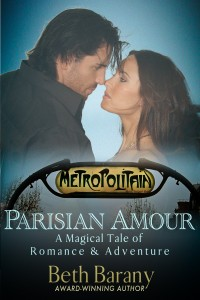 Parisian Amour (A novella in the Magical Tales of Romance & Adventure series) by Beth Barany