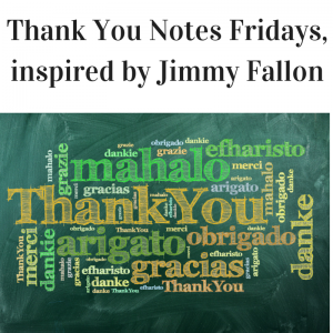 Thank You Notes a la Jimmy Fallon