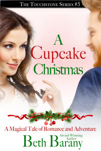 A Cupcake Christmas (A Christmas Elf story) (Touchstone Series #5)