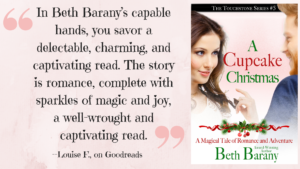 """""""In Beth Barany's capable hands, you savor a delectable, charming, and captivating read. The story is romance, complete with sparkles of magic and joy, a well-wrought and captivating read."""" — Louise F., on Goodreads"""