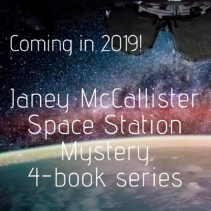 Coming in 2019: Janey McCallister Space Station Mystery 4-book series_2018_11-24