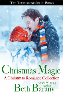 CHRISTMAS MAGIC by Beth Barany, In this collection: A CHRISTMAS FLING and A CUPCAKE CHRISTMAS, 2 novellas for your Christmas reading pleasure!