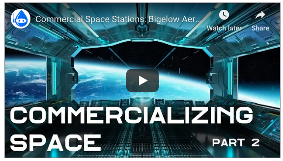 """Click here to watch the video by NeoScribe on """"Commercializing Space, Part 2"""""""