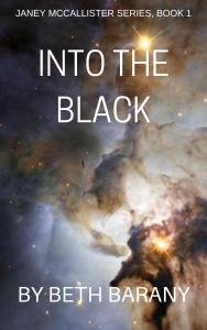placeholder cover for INTO THE BLACK by Beth Barany, Book 1, Janey McCallister series
