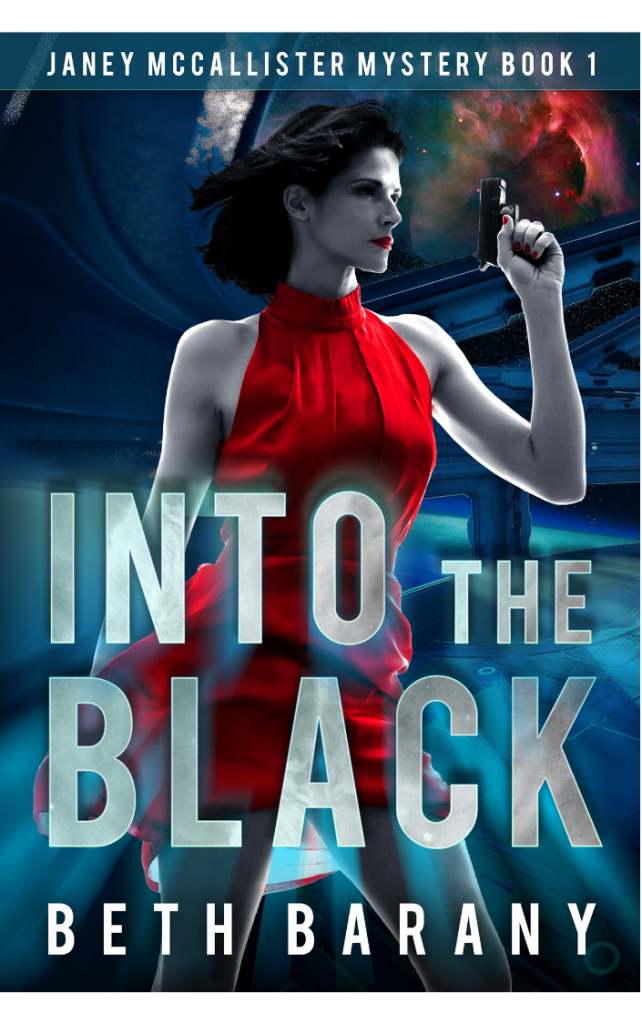 INTO THE BLACK BY BETH BARANY (JANEY MCCALLISTER BOOK 1)